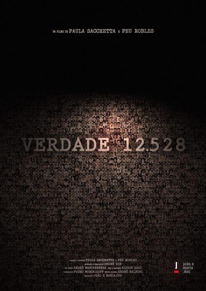 """Cartaz oficial do documentário """"Verdade 12.528"""" de Paula Sacchetta e Peu Robles."""